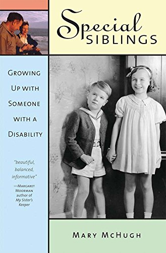 Special Siblings: Growing Up with Someone with a Disability 9781557666079