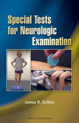 Special Tests for Neurologic Examination 9781556427978