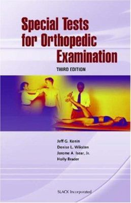 Special Tests for Orthopedic Examination 9781556427411
