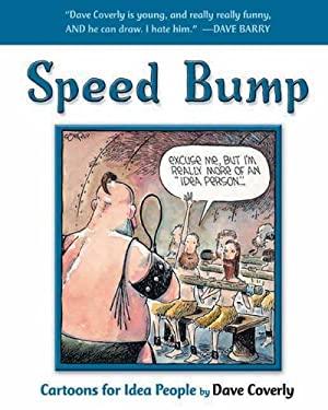 Speed Bump: Cartoons for Idea People 9781550226584