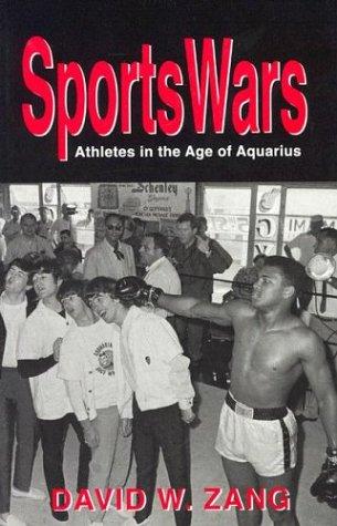SportsWars: Athletes in the Age of Aquarius 9781557287137
