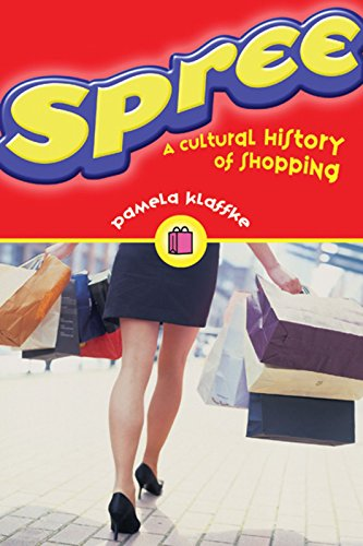 Spree: A Cultural History of Shopping 9781551521435