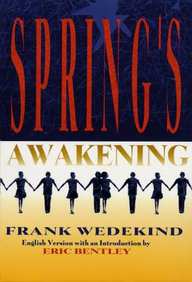 Spring's Awakening: Tragedy of Childhood 9781557832450