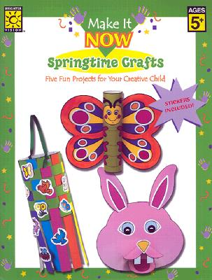 Springtime Crafts to Make 9781552541814