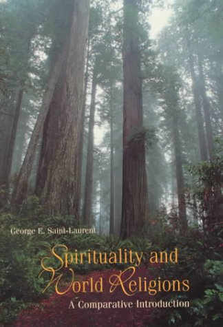 Sprituality and World Religions: A Comparative Introduction 9781559349628
