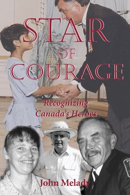 Star of Courage: Recognizing the Heroes Among Us 9781550023657