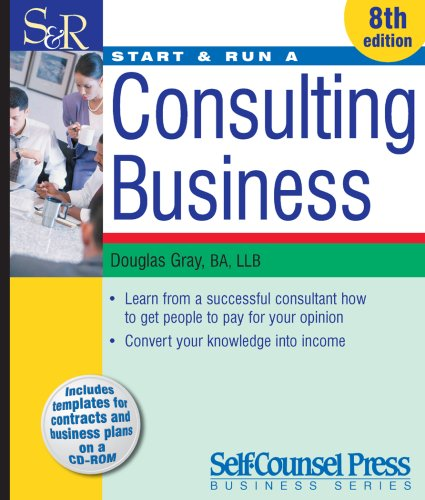 Start & Run a Consulting Business [With CDROM] 9781551808246