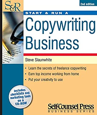 Start & Run a Copywriting Business [With CDROM] 9781551806334