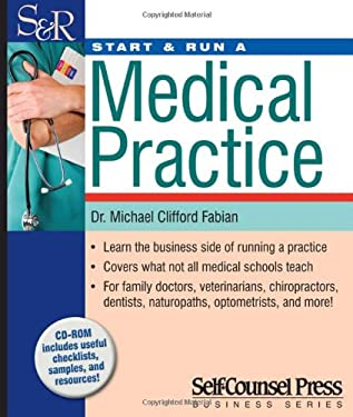 Start & Run a Medical Practice [With CDROM] 9781551808925