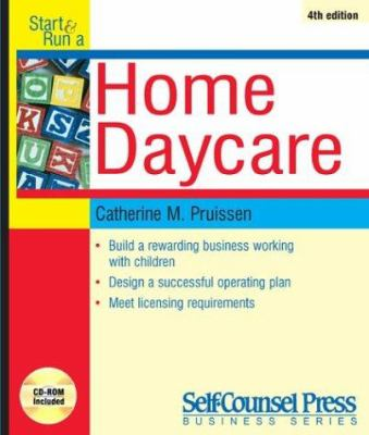 Start and Run a Home Daycare [With CDROM] 9781551805696