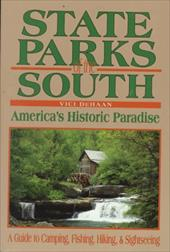 State Parks of the South: America's Historic Paradise 6866346