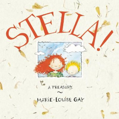 Stella!: A Treasury 9781554982929