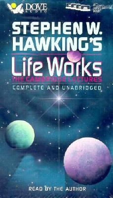 Stephen Hawking's Life Works: The Cambridge Lectures 9781558009868
