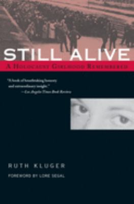 Still Alive: A Holocaust Girlhood Remembered 9781558614369