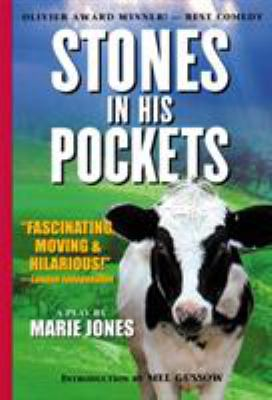 Stones in His Pockets: A Play by Marie Jones with an Introduction by Mel Gussow 9781557834720