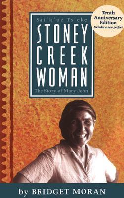 Stoney Creek Woman: The Story of Mary John 9781551520476
