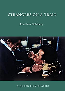 Strangers on a Train: A Queer Film Classic 9781551524825