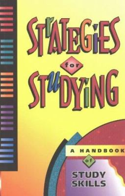 Strategies for Studying: A Handbook of Study Skills 9781551430638