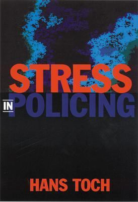 Stress in Policing 9781557988294