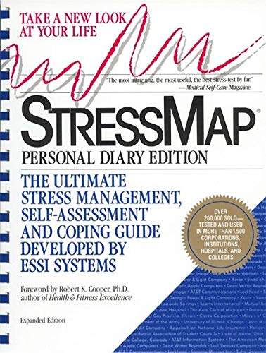 Stressmap: Personal Diary Edition: The Ultimate Stress Management, Self-Assessment and Coping Guide Developed by Essi Systems 9781557040817