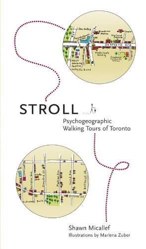 Stroll: Psychogeographic Walking Tours of Toronto 9781552452264