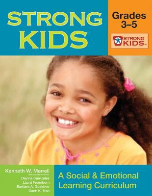 Strong Kids: Grades 3-5: A Social & Emotional Learning Curriculum [With CD-ROM] 9781557669308