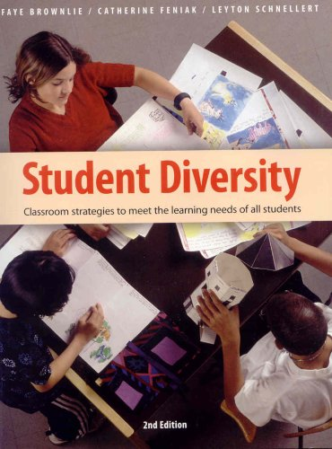 Student Diversity: Classroom Strategies to Meet the Learning Needs of All Students 9781551381985