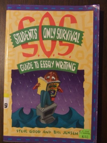 Student's Only Survival Guide to Essay Writing 9781551430386