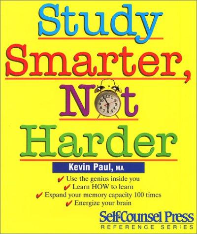 Study Smarter, Not Harder 9781551800592