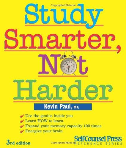 Study Smarter, Not Harder 9781551808499