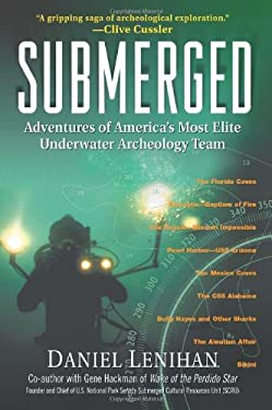 Submerged: Adventures of America's Most Elite Underwater Archeology Team 9781557045898