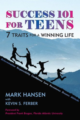 Success 101 for Teens: 7 Traits for a Winning Life 9781557788764