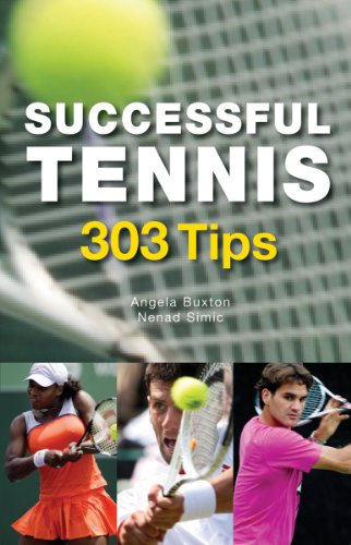 Successful Tennis: 303 Tips 9781554076635