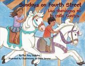 Sundays on Fourth Street/Los Domingos En La Calle Cuatro