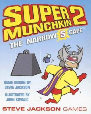 Super Munchkin 2: The Narrow S Cape 9781556347559