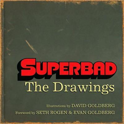 Superbad: Seth's Drawings 9781557048080