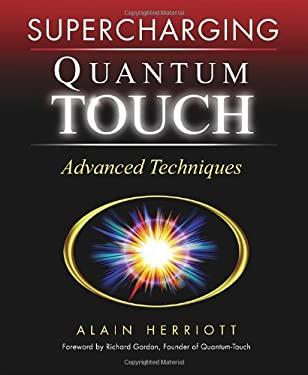 Supercharging Quantum Touch: Advanced Techniques 9781556436543