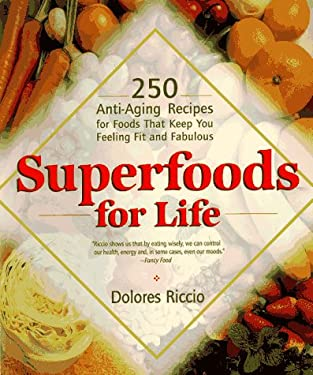 Superfoods for Life 9781557882806