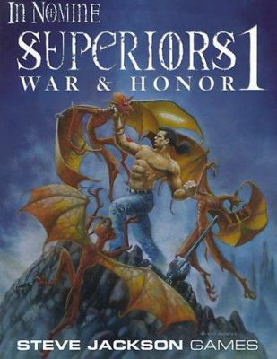 Superiors I: War & Honor 9781556344091