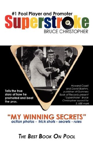 Superstroke Bruce Christopher: My Winning Secrets 9781554522699
