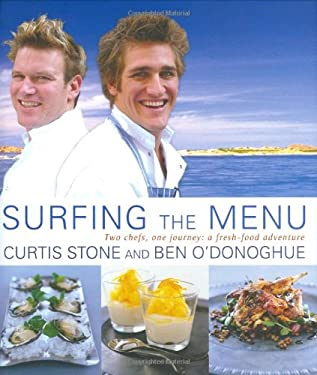 Surfing the Menu: Two Chefs, One Journey: A Fresh Food Adventure 9781554700820