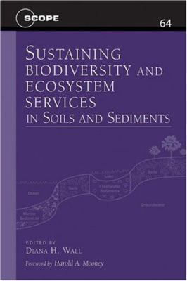 Sustaining Biodiversity and Ecosystem Services in Soils and Sediments 9781559637602