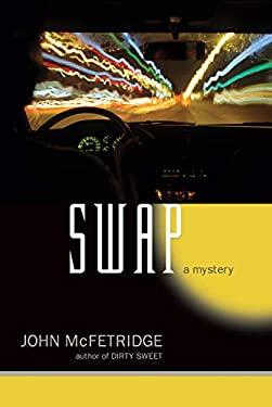 Swap: A Mystery 9781550228144
