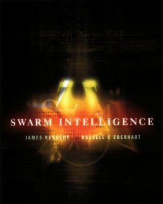 Swarm Intelligence 9781558605954
