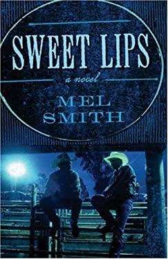 Sweet Lips 9781555839840