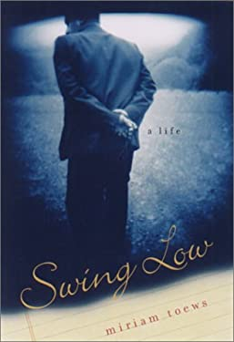 Swing Low: A Life 9781559705875
