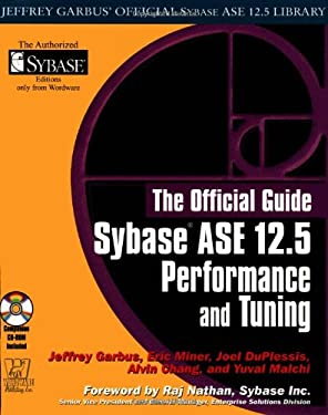 Sybase ASE 12.5 Performance and Tuning [With Cdrm] 9781556229084