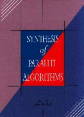 Synthesis of Parallel Algorithms 9781558601352