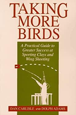 Taking More Birds 9781558214736
