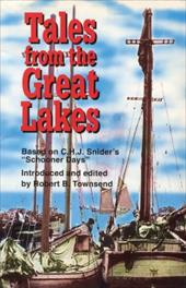 """Tales from the Great Lakes: Based on C.H.J. Snider's """"Schooner Days"""" 6825899"""